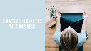 REIKI FOR BUSINESS